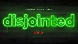 Disjointed_(Netflix_Series)_Logo.thumb.jpg.51cb5c7cbc9d53384ee676982043aed4.jpg